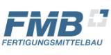 Fertigungsmittelbau GmbH (FMB GmbH)